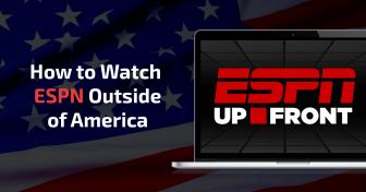 كيف تشاهد قناة ESPN الرياضية خارج الولايات المتحدة