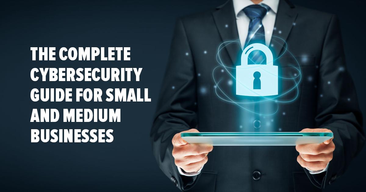 دليل الأمن الإلكتروني الكامل للشركات الصغيرة والمتوسطة-2018