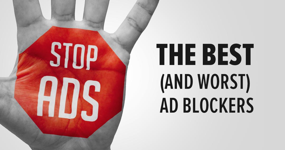 أفضل (وأسوأ) أدوات حظر الإعلانات  محدث
