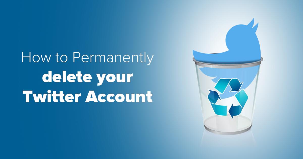 كيف تقوم بحذف حسابك على تويتر في 7 خطوات بسيطة