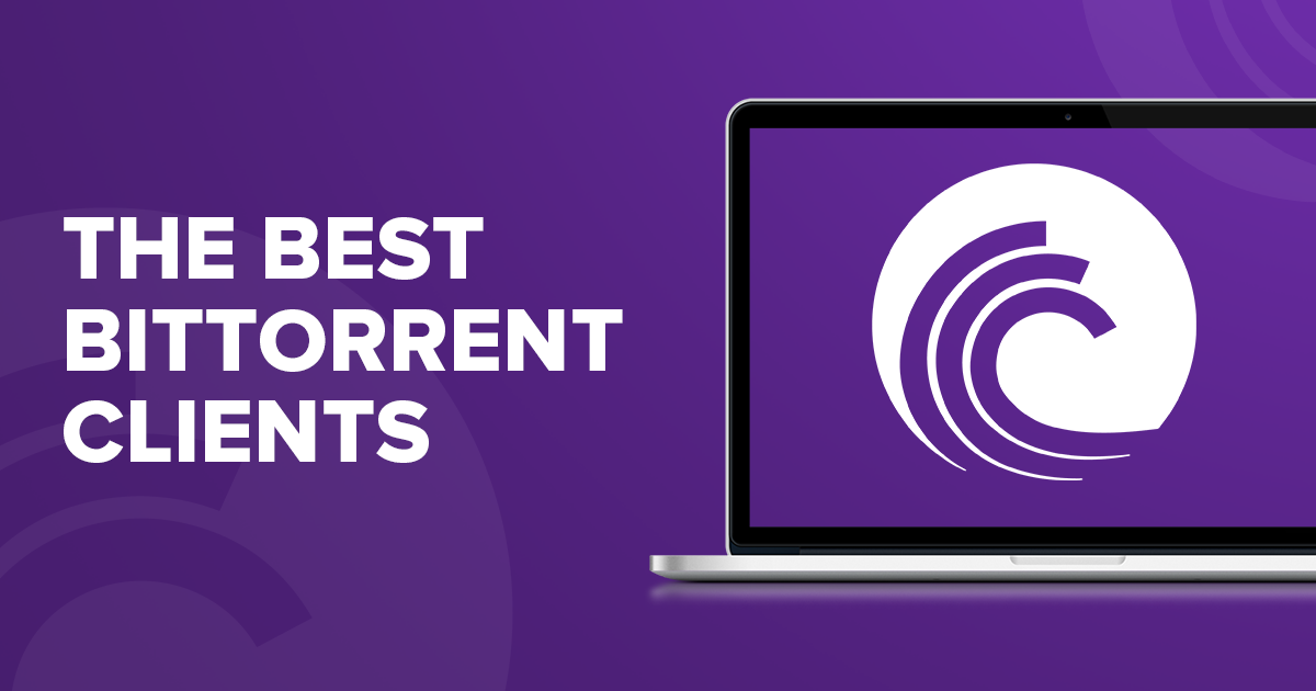 أسرع عميل BitTorrent لعام 2018