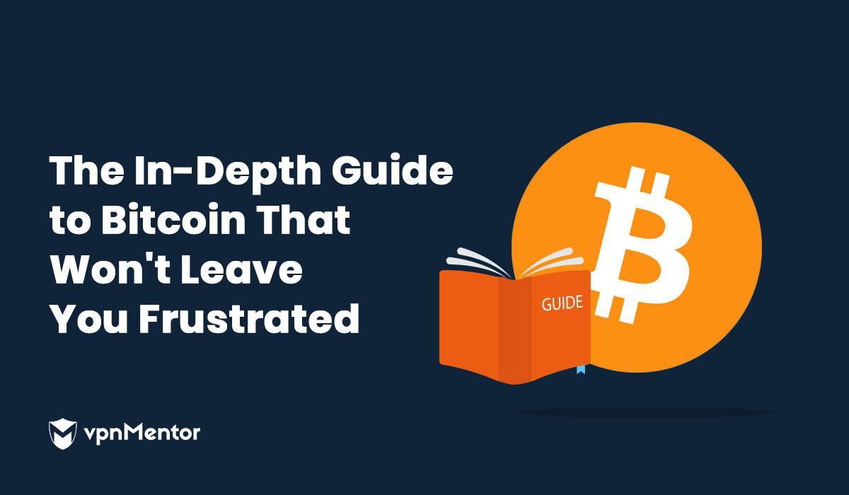دليلك المفصل المثالي لفهم كل ما يتعلق بعملة البيتكوين Bitcoin