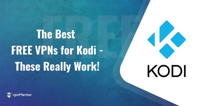 best free vpns for kodi really works