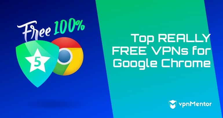top free vpns for google chrome